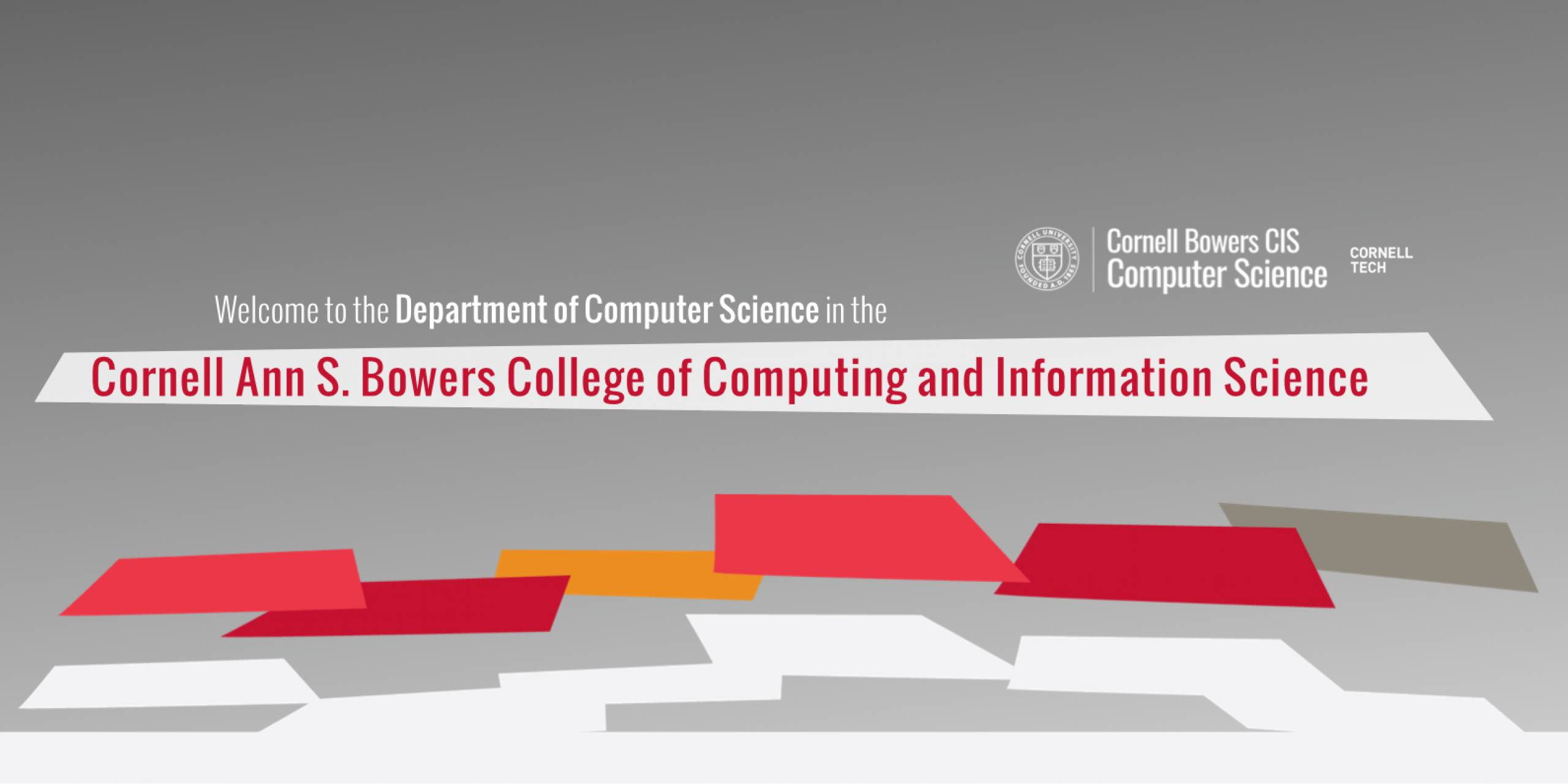 Welcome to the Department of Computer Science in Cornell Bowers CIS
