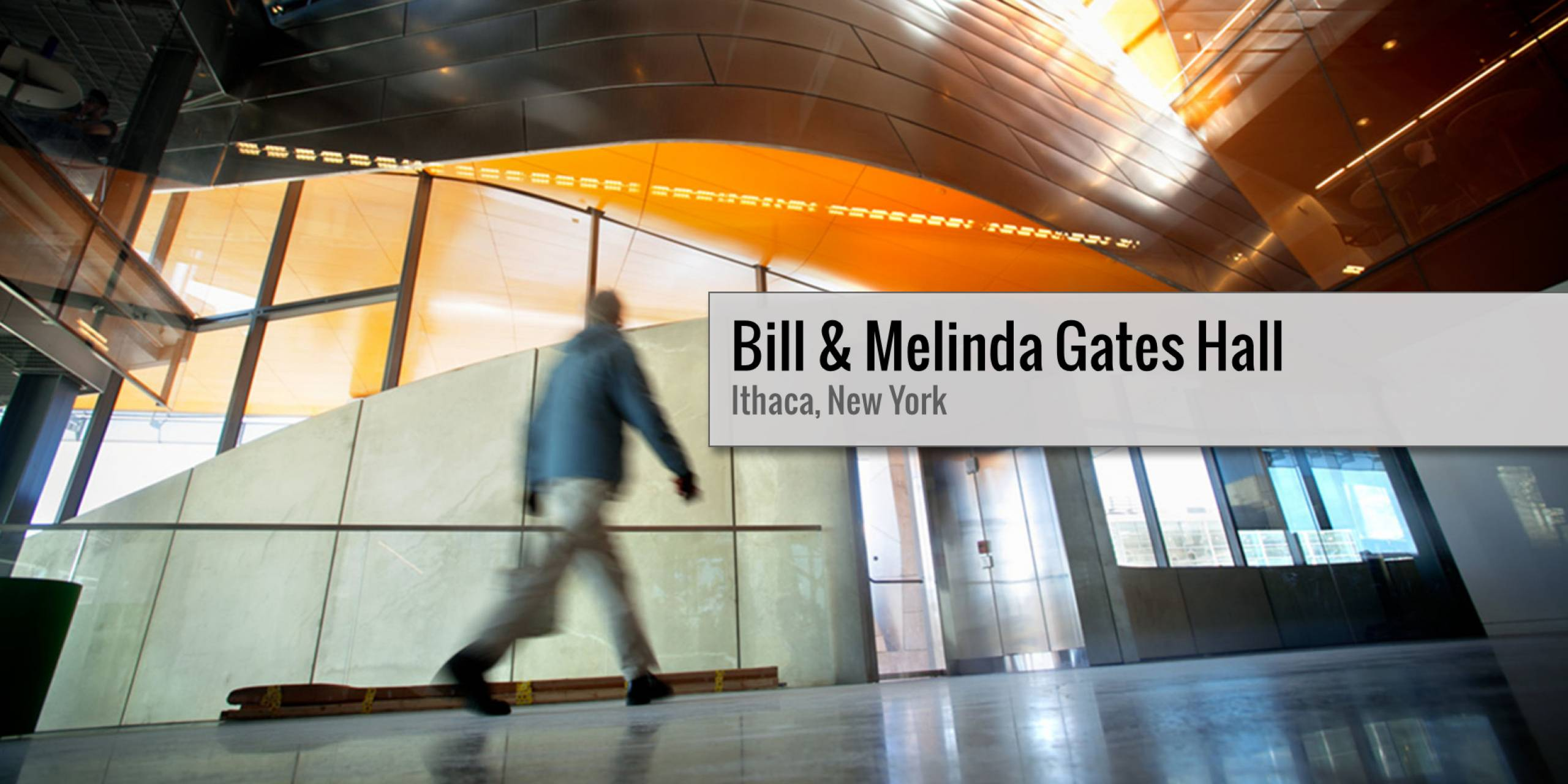 Gates Hall, Walking—Announcing the building and location