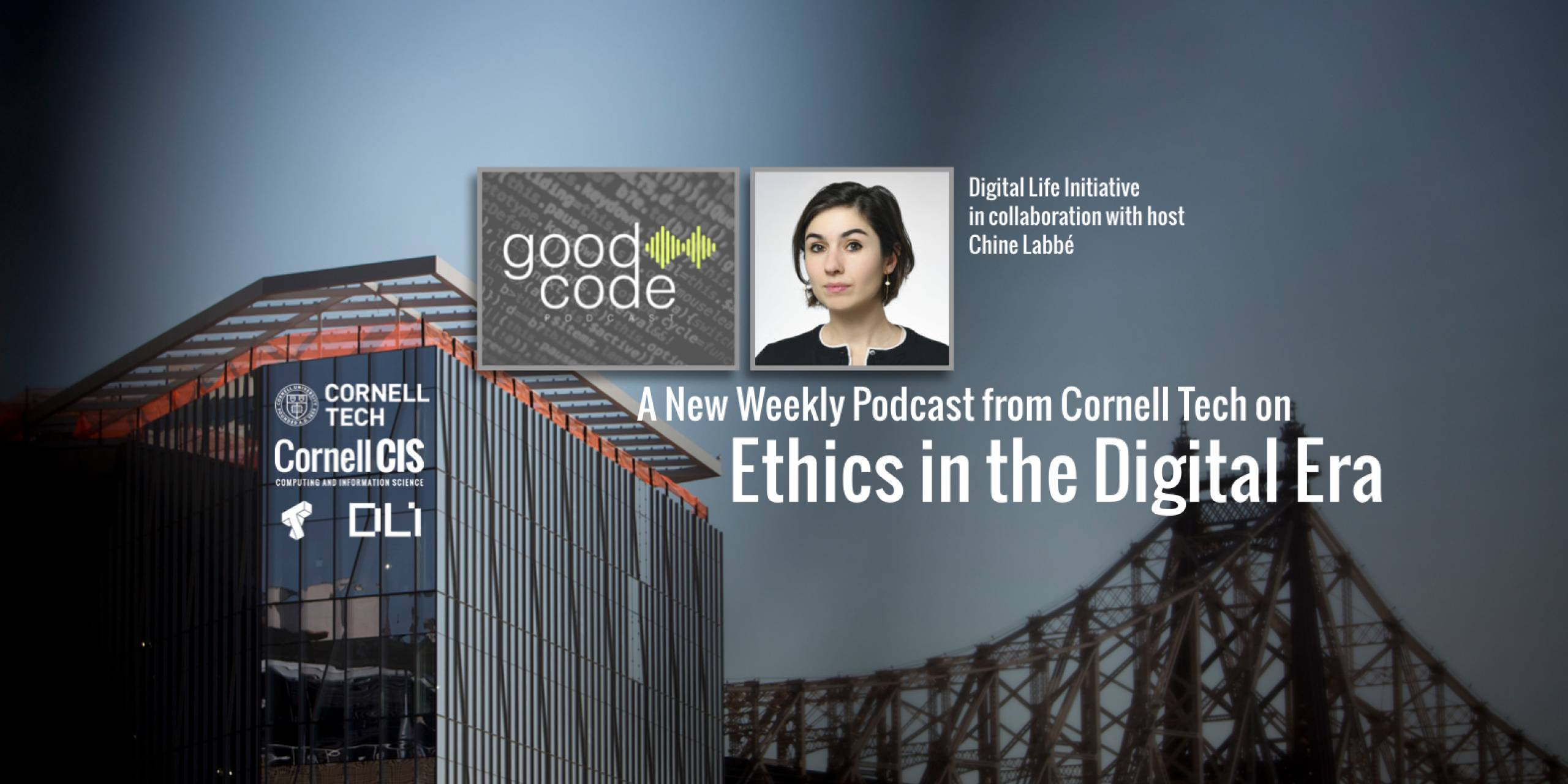 A New Weekly Podcast from Cornell Tech on Ethics in the Digital Era