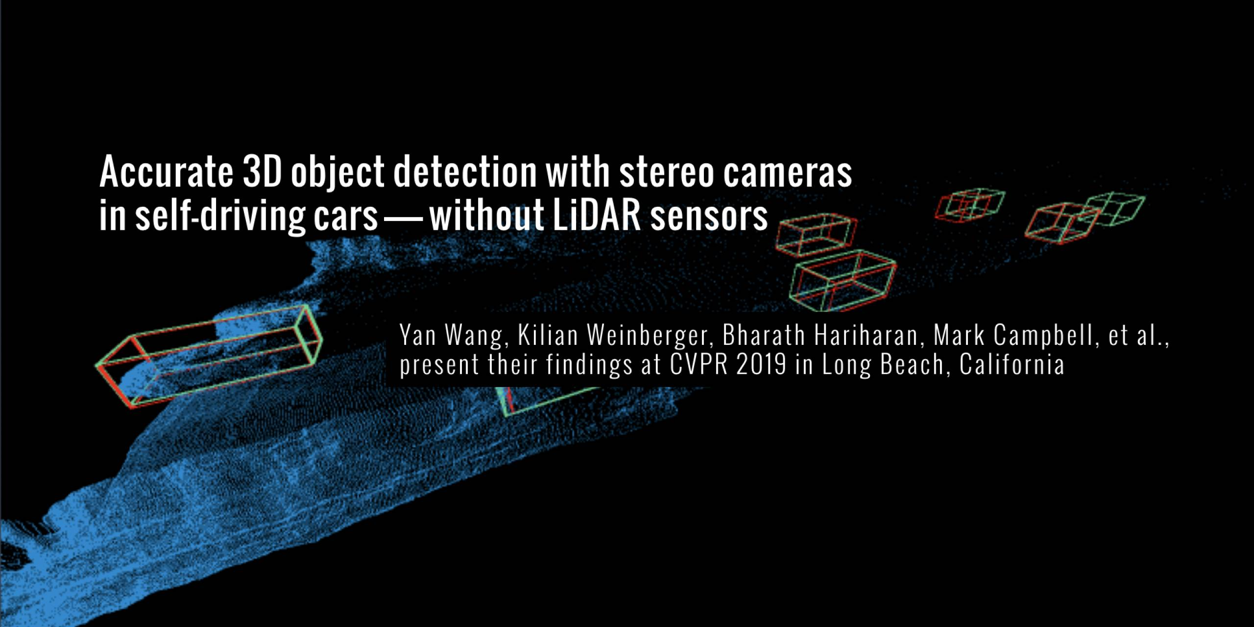 Accurate 3D object detection with stereo cameras in self-driving cars—without LiDAR sensors