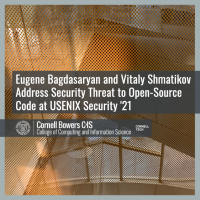 Eugene Bagdasaryan and Vitaly Shmatikov Address Security Threat to Open-Source Code at USENIX Security '21