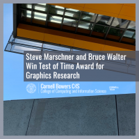 Steve Marschner and Bruce Walter Win Test of Time Award for Graphics Research