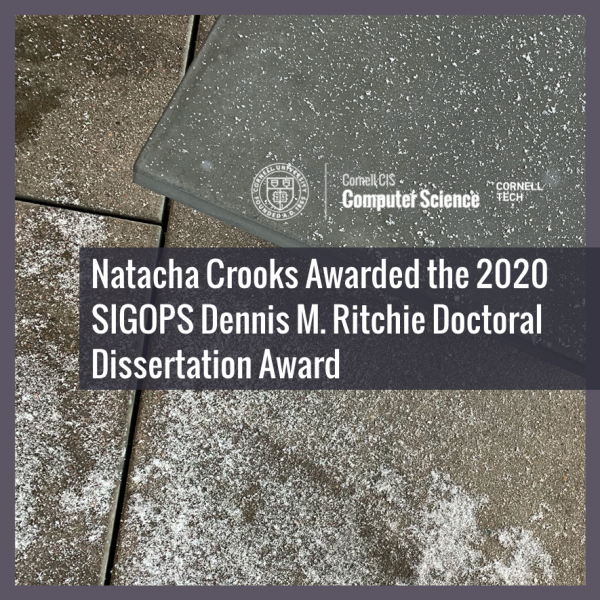 Natacha Crooks Awarded the 2020 SIGOPS Dennis M. Ritchie Doctoral Dissertation Award