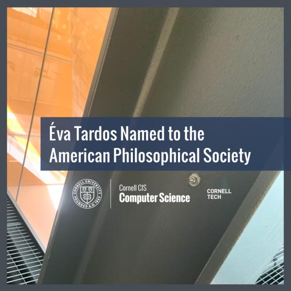 Éva Tardos Named to the American Philosophical Society