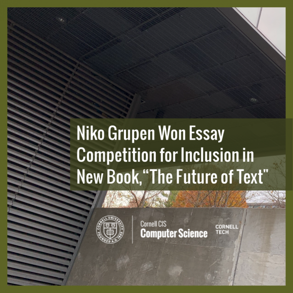 """Niko Grupen Won Essay Competition for Inclusion in New Book—""""The Future of Text"""""""