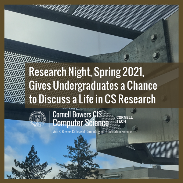 Research Night, Spring 2021, Gives Undergraduates a Chance to Discuss a Life in CS Research