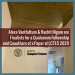 Alexa VanHattum & Rachit Nigam are Finalists for a Qualcomm Fellowship and Coauthors of a Paper at LCTES 2020