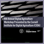 4th Annual Digital Agriculture Workshop Presented by the Cornell Institute for Digital Agriculture (CIDA)