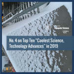 """No. 4 on Top Ten """"Coolest Science, Technology Advances"""" in 2019"""