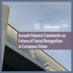 Joseph Halpern Comments on Future of Facial Recognition in European Union