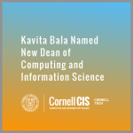 Kavita Bala Named New Dean of Computing and Information Science