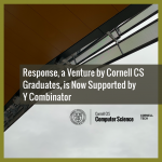 Response, a Venture by Cornell CS Graduates, is Now Supported by Y Combinator